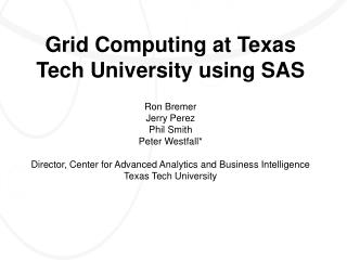 grid computing at texas tech university using sas