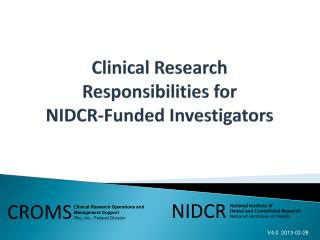 Clinical Research  Responsibilities for  NIDCR-Funded Investigators