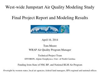 West-wide Jumpstart Air Quality Modeling Study Final Project Report and Modeling Results
