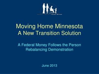 Moving Home Minnesota A New Transition Solution