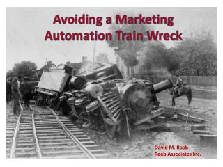 Avoiding a Marketing Automation Train Wreck