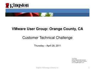 VMware User Group: Orange County, CA Customer Technical Challenge Thursday  – April 28,  2011