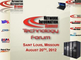 Saint Louis, Missouri August 20 th , 2012