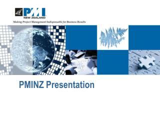 PMINZ Presentation