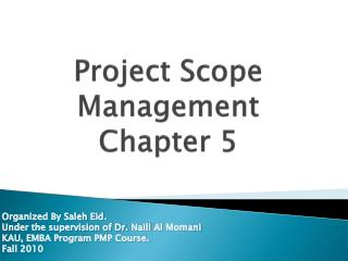 Project Scope Management  Chapter 5