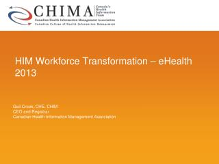 HIM Workforce Transformation – eHealth 2013