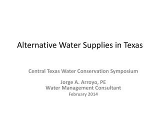 Alternative Water Supplies in  Texas