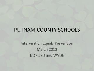 PUTNAM COUNTY SCHOOLS