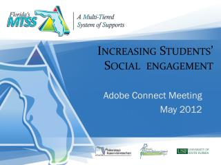 Increasing Students�  Social  engagement