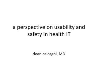a perspective on usability and safety in health IT