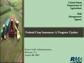 Federal Crop Insurance:  A Program  Update