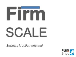 Firm SCALE