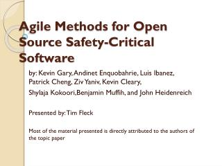 Agile Methods for Open Source Safety-Critical Software