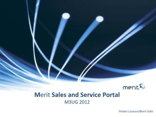 M erit  Sales and Service Portal M3UG 2012