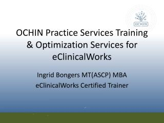 OCHIN Practice Services Training & Optimization Services for  eClinicalWorks