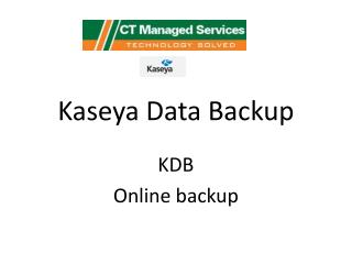 Kaseya Data Backup