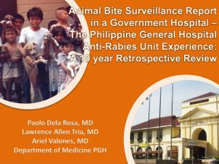 Paolo  Dela  Rosa, MD Lawrence Allen Tria, MD Ariel  Valones , MD Department of Medicine PGH