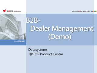 B2B-   Dealer  Management               (Demo)