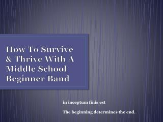 How To Survive & Thrive With A Middle School Beginner Band