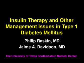 Insulin Therapy and Other Management Issues in Type 1 Diabetes Mellitus