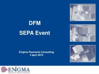 DFM  SEPA Event