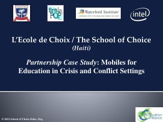 L'Ecole de Choix / The School of Choice  (Haiti)