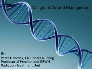Malignant Wound Management