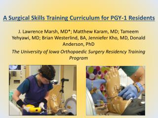 A Surgical Skills Training Curriculum for PGY-1 Residents
