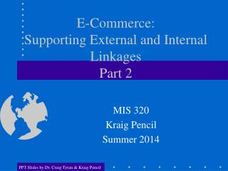 E-Commerce:  Supporting External and Internal Linkages Part 2