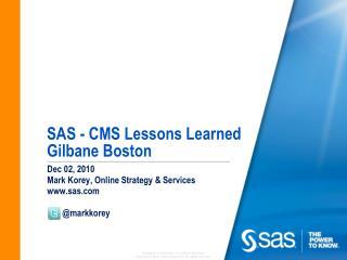 SAS - CMS Lessons Learned Gilbane Boston