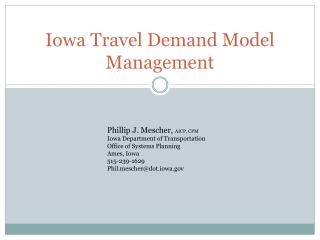 Iowa Travel Demand Model Management