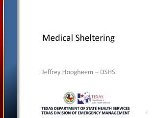Medical Sheltering