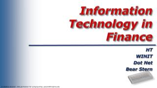 Information Technology in Finance