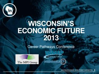 Wisconsin's economic future 2013