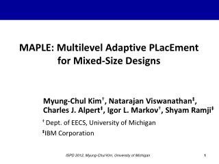 MAPLE: Multilevel Adaptive  PLacEment for Mixed-Size Designs