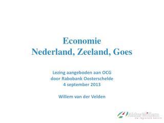 Economie Nederland, Zeeland, Goes