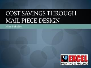 Cost Savings through Mail piece Design
