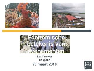 Lex Kruijver Respons 26  maart  2010
