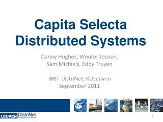 Capita Selecta  Distributed Systems