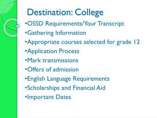 Destination:  College