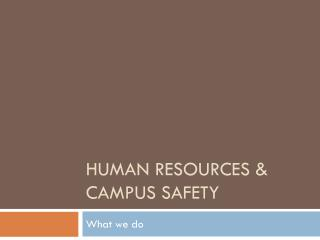 Human Resources & Campus Safety