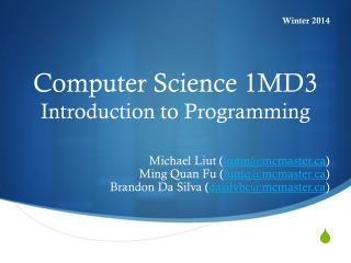 Computer Science 1MD3 Introduction to Programming
