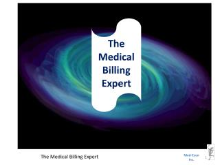 The Medical Billing  E xpert