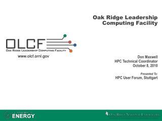 Oak Ridge Leadership Computing Facility