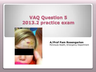 VAQ Question 5  2013.2 practice exam