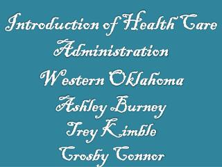 Introduction of Health Care Administration