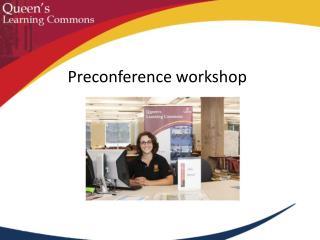 Preconference workshop