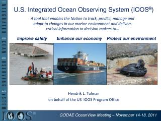 U.S. Integrated Ocean Observing System (IOOS ® )