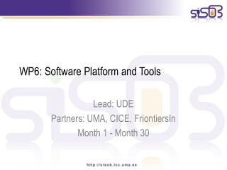 WP6: Software  Platform and  Tools