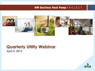 Quarterly Utility Webinar